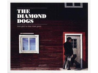 Diamond Dogs: Grit & the very soul 2010 (Digi) (CD)