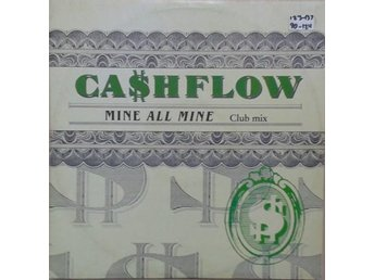 "Ca$hflow title* Mine All Mine (Club Mix)* Funk, Electro, Synth-pop 12"", EP"