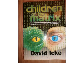 CHILDREN OF THE MATRIX David Icke new age religion konspiration Engelska böcker