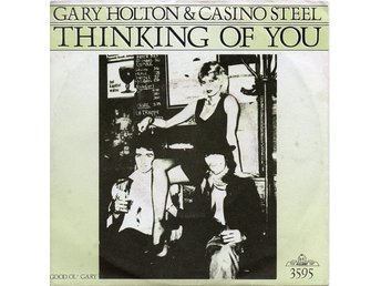 "Gary Holton & Casino Steel 7"" Thinking Of You / Good Ol Gary"