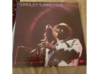 Stanley Turrentine: Yester Me Yester You