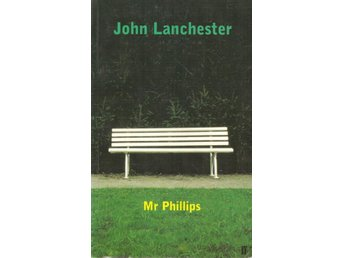 John Lanchester: Mr Phillips.