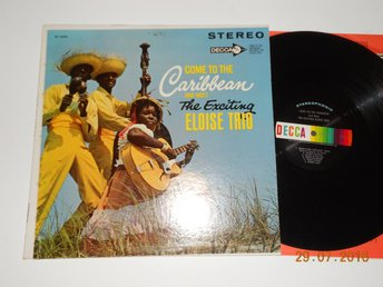 ELOISE TRIO - Come to the Caribbean, Calypso LP DECCA DL 74293, USA 60-tal