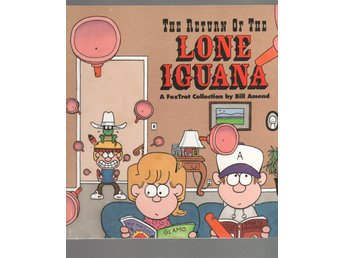 ´The Return of the Lone Iguana - A FoxTrot Collection