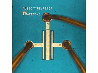 Moreno + 2: Music Typewriter (Vinyl LP)