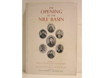 Toniolo , Elias : The opening of the Nile Basin.