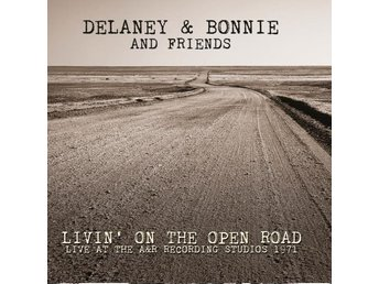 Delaney & Bonnie And Friends: Livin' on... 1971 (CD)