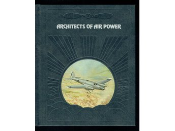 The epic of flight / Time life books Architects of air power