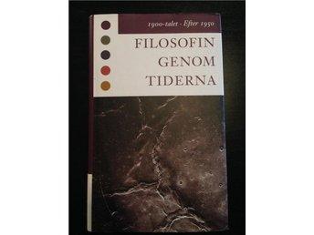 Filosofin genom tiderna 1900-talet - Halmstad - Filosofin genom tiderna 1900-talet - Halmstad