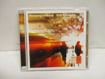 Weeping Willows - Into The Light - FINT SKICK!