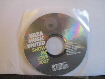 IBIZA MUSIC UNITED - SHOW ME LOVE 2007