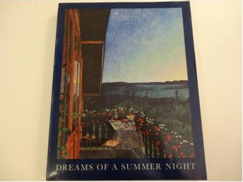 dreams of a summer night  scandinavian painting at the turn of the century