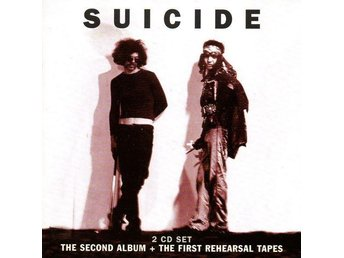 Suicide - The second album + The first rehearsal tapes 2-cd