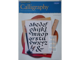 Beginner's Guide to Calligraphy by Arthur Newhall