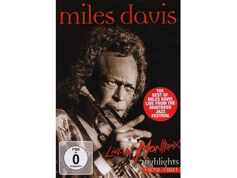Davis Miles: Live at Montreux/Highlights 1973-91 (DVD)