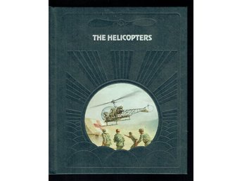 The epic of flight / Time life books - The helicopters