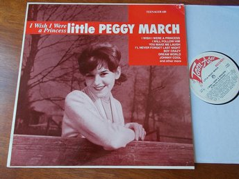 LITTLE PEGGY MARCH - I wish I were a princess, LP samling Teenager 1991 Danmark
