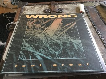 Wrong - Feel great ( ex members Tourche, Kylesa)