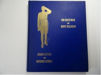 the blue book of mens tailoring  grand edition of supreme system for......