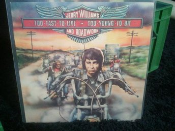 LP JERRY WILLIAMS & ROADWORK - Too fast to live...  1977