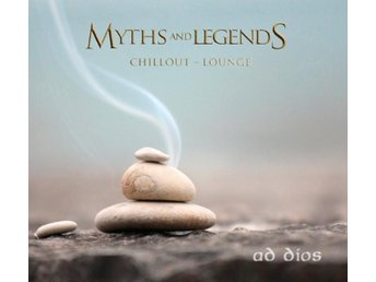 Myths and Legends : Chillout - Lounge