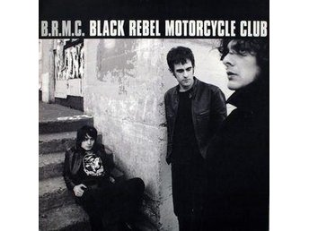 Black Rebel Motorcycle Club -- B.R.M.C. - LP Vinyl