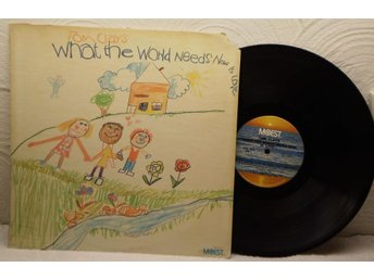 TOM CLAY'S - WHAT THE WORLD NEEDS NOW IS LOVE