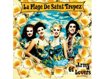 Army of Lovers - La Plage de Saint Tropez 7""