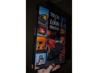 Trucks in 1000 photos Lastbil Lastbilar bok om historia bild