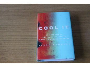 Cool it The Skeptical  Guide to Global Warming - Lomborg