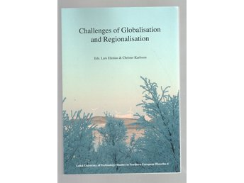Challenges of Globalisation and Regionalisation
