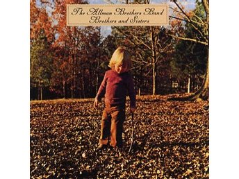 Allman Brothers: Brothers and sisters 1973 (Rem) (CD)