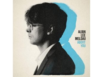 Meldau Albin Lee: About you 2018 (CD)