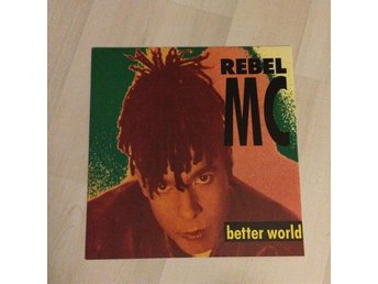 REBEL MC - BETTER WORLD 12""