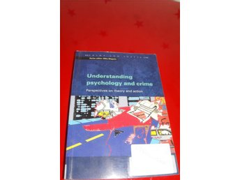 Understanding Psychology and Crime (Crime and Justice)  James McGuire  Published