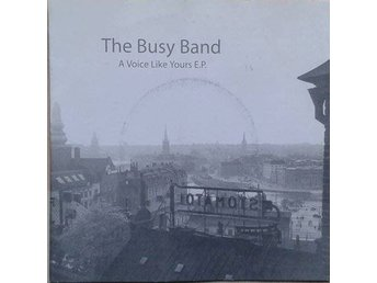 The Busy Band title* A Voice Like Yours E.P.* Pop 7""