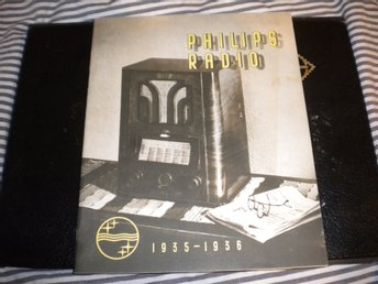 Radiobroschyr PHILIPS RADIO  1935-36 med fina apparater.