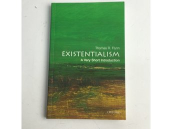 Oxford, Lärobok, Existentialism a Very Short Introduction av Tomas R. Flynn