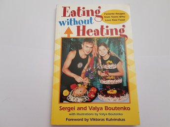 Eating without heating - raw food