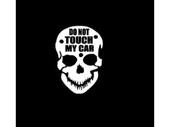 Do Not Touch my car 2 pack   vit Dekal