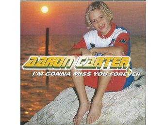AARON CARTER - I ´M GONNA MISS YOU FOREVER (CD MAXI/SINGLE )