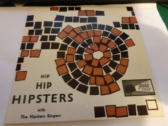 The Hipsters singers: Hip Hipstes