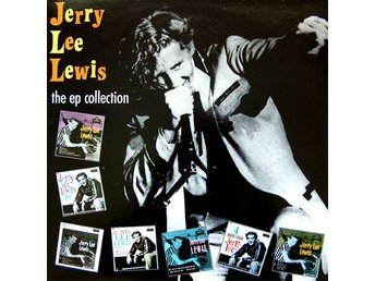 Jerry Lee Lewis  the EP Collection