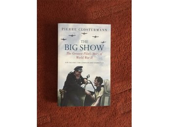 The Big Show - Pierre Clostermann