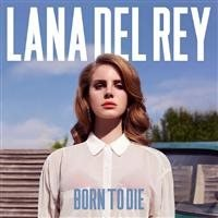 Del Rey Lana: Born to die 2012 (CD)