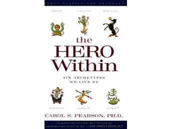Hero within - six archetypes we live by 9780062515551
