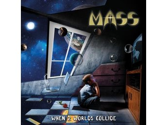 Mass: When 2 worlds collide 2018 (CD)