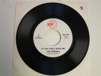 "STRIKES - IF YOU CAN'T ROCK ME - (RM 7"" 1975 UK)"