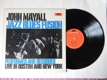 John Mayall LP. Jazz Blues Fusion. Performed and recorded live in Boston and New