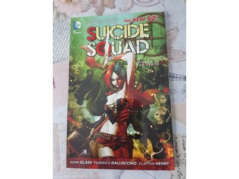 Suicide Squad - Kicked in the Teeth [TPB]